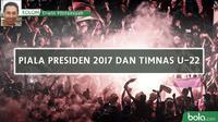 Kolom Erwin Fitriansyah_Piala Presiden 2017 dan Timnas U-22 (Bola.com/Adreanus Titus)