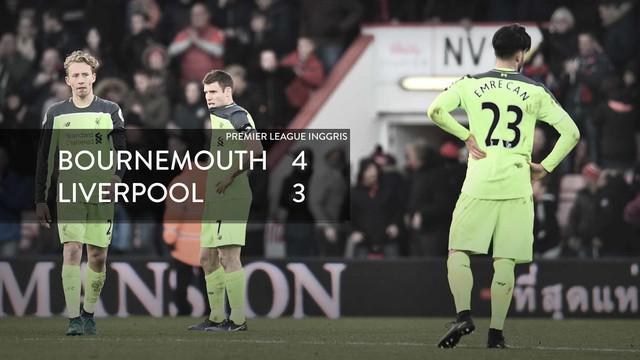 Liverpool secara mengejutkan kalah dari Bournemouth 3-4, ini cuplikan 7 gol tersebut