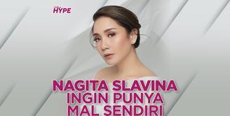 Nagita Slavina Ingin Punya Mal Sendiri