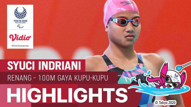 Berita video highlights aksi atlet Indonesia, Syuci Indriani, di cabang olahraga renang 100 meter gaya kupu-kupu putri di Paralimpiade Tokyo 2020, Rabu (25/8/2021) pagi hari WIB.