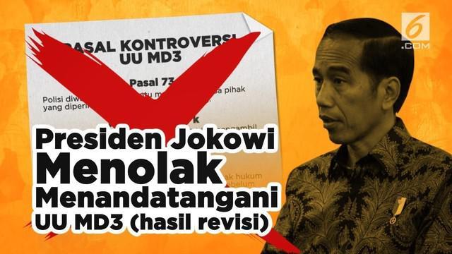 Presiden Joko Widodo tidak akan menandatangi Undang-undang tentang MPR, DPR, DPD, dan DPRD (MD3) yang banyak mendapatkan penolakan dari masyarakat.