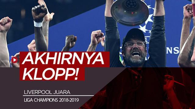 Berita video Jurgen Klopp akhirnya merasakan gelar juara Liga Champions setelah dalam dua final yang dilalui musim-musim sebelumnya selalu gagal.