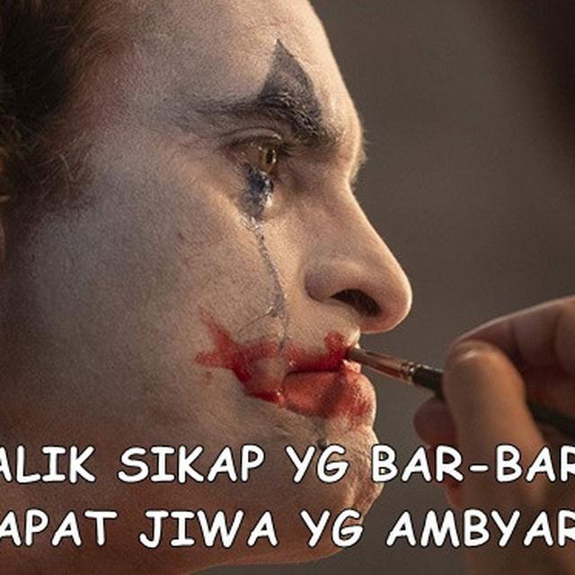 5 Meme Film Joker Ini Benar Adanya Sesuai Realita Kehidupan