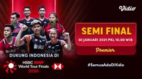 Semifinal BWF World Tour Finals 2020, Sabtu (30/1/2021) dapat disaksikan live streaming melalui platform Vidio. (Dok. Vidio)