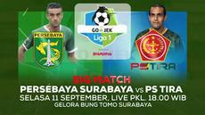 Berita video Liga 1 2018 akan segera dimulai kembali dan hadir bigmatch, Persebaya Surabaya berhadapan dengan PS Tira pada Selasa 11 September 2018 disiarkan secara langsung oleh Indosiar.