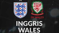 International Friendly - Inggris Vs Wales (Bola.com/Adreanus Titus)