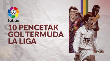 Berita video 10 pencetak gol termuda dalam sejarah La Liga.