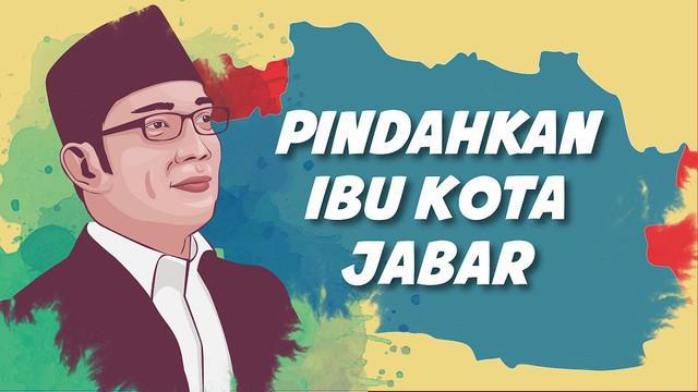 Ridwan Kamil serius ingin memindahkan ibu kota Jawa Barat ke daerah lain.