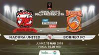 Piala Presiden: Madura United vs Borneo FC. (Bola.com/Dody Iryawan)