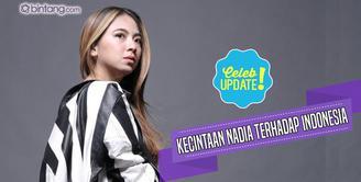 Meski tidak tinggal di Indonesia, Nadia Vega mengaku sangat cinta Indonesia, terutama keluarga dan kuliner yang ada di Indonesia.