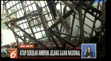 Atap SD Negeri 1 Datar Cae, Lebak, Banten ambruk jelang ujian sekolah berstandar nasional (USBN).