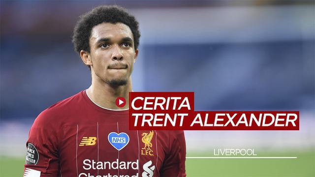 Kisah Trent Alexander-Arnold, Mantan Ball Boy yang sukses di Liverpool