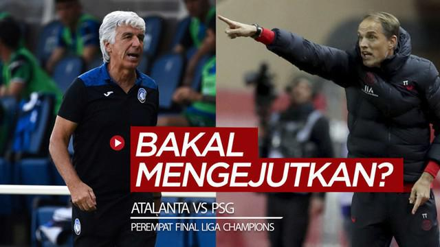 Berita video promo jelang laga perempat final Liga Champions 2019/2020, Atalanta vs PSG, yang akan disiarkan di SCTV dan Vidio pada Kamis (13/8/2020) dinihari WIB.