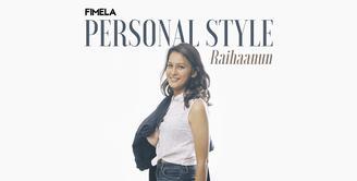 Personal Style Raihaanun