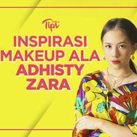 Inspirasi Makeup Ala Adhisty Zara