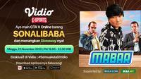 Main Bareng GTA V Roleplay bersama Sonalibaba, Minggu (22/11/2020) pukul 19.00 WIB dapat disaksikan melalui platform streaming Vidio, laman Bola.com, dan Bola.net.(Sumber: Vidio)