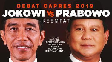 Debat keempat Pilpres 2019 dengan tema Ideologi, Pertahanan dan Keamanan, Pemerintahan, serta Hubungan Internasional berlangsung di Hotel Shangri-La, Jakarta.