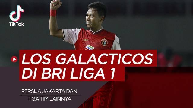 Berita video TikTok Bola.com kali ini membahas tentag empat klub yang berstatus Los Galacticos di BRI Liga 1 2021/2022, salah satunya ialah Persija Jakarta.