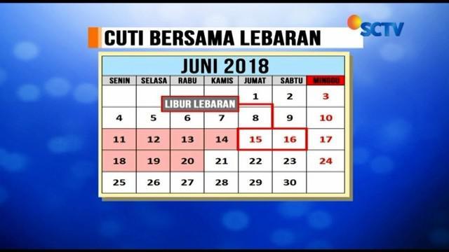 Pemerintah akhirnya tegas menetapkan cuti bersama Lebaran tahun 2018 selama tujuh hari. Dengan demikian, libur Lebaran akan berlangsung selama 10 hari, yakni 11-20 Juni 2018.