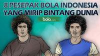 8 Pesepak Bola Indonesia yang Mirip Bintang Dunia (Bola.com/Samsul Hadi)