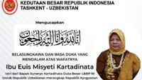 Istri Duta Besar Indonesia untuk Republik Uzbekistan merangkap Kyrgyzstan, Sunaryo Kartadinata meninggal dunia hari ini, Rabu, 7 Oktober 2020 (KBRITashkent)