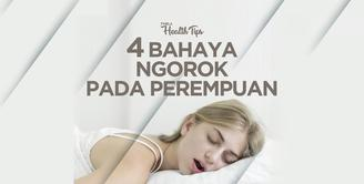 4 Bahaya Ngorok pada Perempuan