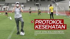 VIDEO: PSSI Ingatkan Pentingnya Patuhi Protokol Kesehatan untuk Sepak Bola Indonesia