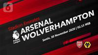 Arsenal vs Wolverhampton Wanderers (Liputan6.com/Abdillah)