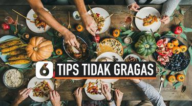 TIPS TIDAK GRAGAS SAAT BUKA PUASA