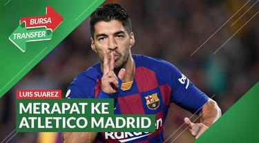 Berita Video Telah Putuskan Kontrak dengan Barcelona, Luis Suarez Merapat ke Atletico Madrid