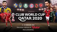 Piala Dunia Antarklub 2020 dapat disaksikan live streaming melalui platform Vidio. (Dok. Vidio)