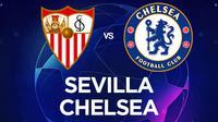 Liga Champions - Sevilla Vs Chelsea (Bola.com/Adreanus Titus)