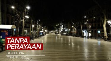 Berita Video Angka Covid-19 Masih Tinggi di Spanyol, Suporter Barcelona Tidak Rayakan Gelar Juara Copa del Rey
