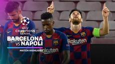 Berita video highlights leg II babak 16 besar Liga Champions 2019/2020, Barcelona menang 3-1 atas Napoli, Minggu (8/8/2020) dini hari WIB. Blaugrana selanjutnya menantang Bayern Munchen pada perempat final.