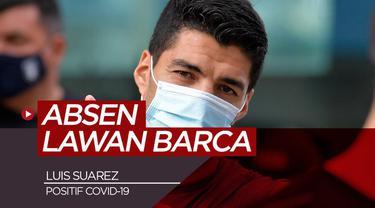 Berita video Luis Suarez dinyatakan positif COVID-19 dan akan absen kontra Barcelona di La Liga akhir pekan ini.