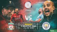Community Shield Liverpool Vs Manchester City (Bola.com/Adreanus Titus/Faris Kholid)