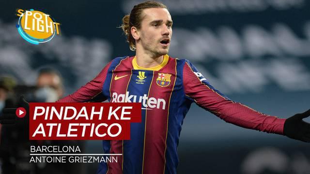 Berita video spotlight kali ini membahas tentang empat pemain yang pindah dari Barcelona ke Atletico Madrid.