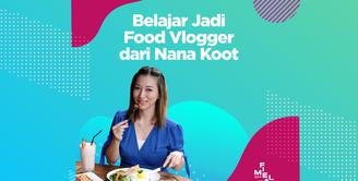 FIMELA FEST 2019 | Belajar Jadi Food Vlogger dari Nana Koot