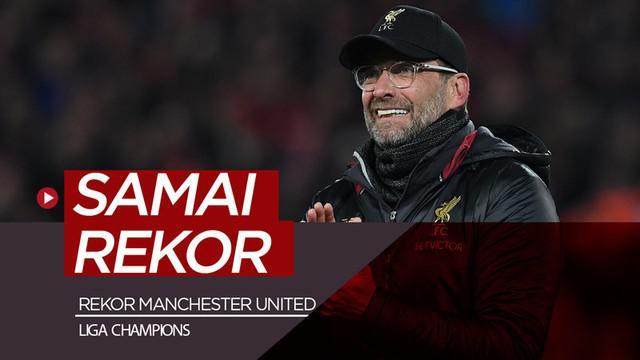 Berita video Liverpool ke final Liga Champions 2018-2019 setelah menyingkirkan Barcelona. Pencapaian tersebut ternyata membawa The Reds menyamai rekor Manchester United.