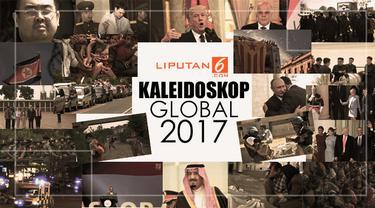 Kaleidoskop Berita Internasional 2017 (Abdillah/Liputan6.com)