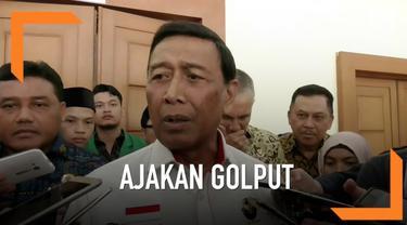 Menkopolhukam Wiranto mengusulkan agar pengajak Golput bisa dijerat UU Terorisme. Ia menegaskan hal tersebut baru wacana dan belum final.