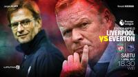 Liverpool vs Everton (Liputan6.com/Abdillah)