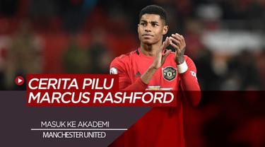 Berita Video Cerita Pilu Marcus Rashford Diterima Akademi Manchester United Karena Hidup Susah