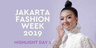 Jakarta Fashion Week 2019 - Highlight Day One