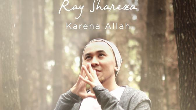 Mantan Vokalis Nineball, Ray Shareza Keluarkan Single Religi Bertemakan Hijrah