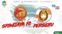 Liga 1 2018 Sriwijaya FC Vs Perseru Serui (Bola.com/Adreanus Titus)