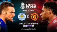 Duel Leicester City vs Manchester United  di Piala FA, Minggu (21/3/2021) pukul 23.50 WIB dapat disaksikan melalui platfrom streaming Vidio. (Dok. Vidio)