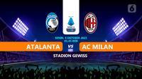 Atalanta vs AC Milan. (Liputan6.com/Trie Yasni)