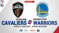 Jadwal Final NBA 2018, Cleveland Cavaliers Vs Golden State Warriors. (Bola.com/Dody Iryawan)