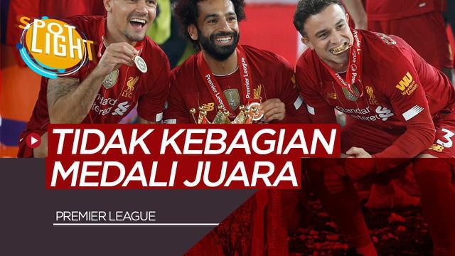 Berita Video Spotlight 5 Pemain yang Tidak Kebagian Medali Premier League Ketika Timnya Juara Termasuk Mohamed Salah